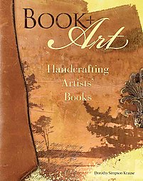 Book & Art: Handcrafting Artists' Books