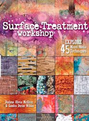 Surface Treatment Workshop: Explore 45 Mixed-Media Technique