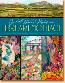 Fibreart Montage, Combing Quilting, Embroidery and Photography with Embellishments